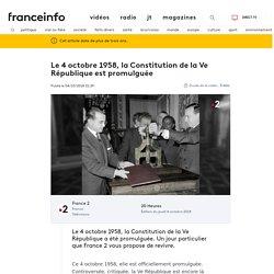 Le 4 octobre 1958, la Constitution de la Ve République est promulguée