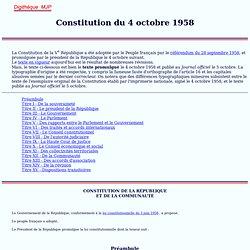 Constitution française du 4 octobre 1958, Texte originel, Cinquième République, 5e République France, MJP