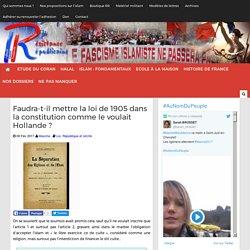 Faudra-t-il mettre la loi de 1905 dans la constitution comme le voulait Hollande ?