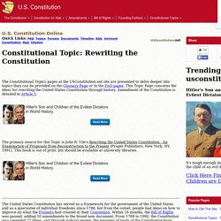 Constitutional Topic: Rewriting the Constitution