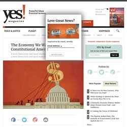 The Economy We Want Starts With a Constitutional Amendment by Keith Harrington