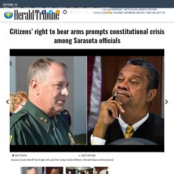Citizens' right to bear arms prompts constitutional crisis among Sarasota officials - News - Sarasota Herald-Tribune - Sarasota, FL