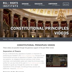 Constitutional Principles Videos - Bill of Rights Institute