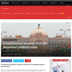 Constitutional lessons from the Rajasthan political crisis - India Legal