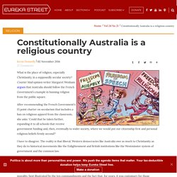 Constitutionally Australia is a religious country