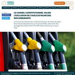 Le Conseil Constitutionnel valide l'exclusion de l'huile de palme des biocarburants