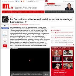 Le Conseil constitutionnel va-t-il autoriser le mariage homosexuel ? - rtl.fr