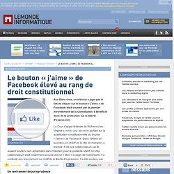 Le bouton « j'aime » de Facebook élevé au rang de droit constitutionnel