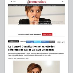 Le Conseil Constitutionnel rejette les réformes de Najat Vallaud Belkacem