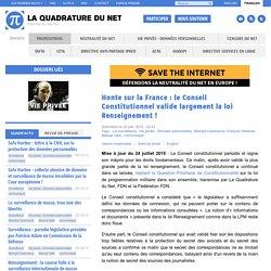 Honte sur la France : le Conseil Constitutionnel valide largement la loi Renseignement