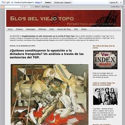 ¿Quiénes constituyeron la oposición a la dictadura franquista? Un análisis a través de las sentencias del TOP.