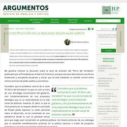 LA CONSTRUCCIÓN DE LA REALIDAD SEGÚN ALAN GARCÍA - Revista Argumentos - Revista Argumentos