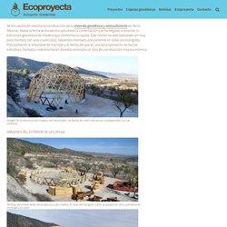 Construcción de la vivienda geodésica y autosuficiente en Yecla (Murcia)
