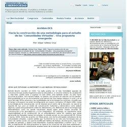 Hacia la construcción de una metodología para el estudio de las `Comunidades Virtuales´. Una propuesta emergente