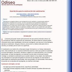[Odiseo Revista de Pedagogía - ISSN 1870-1477] - Casas, García y González - Guía técnica para la construcción de cuestionarios