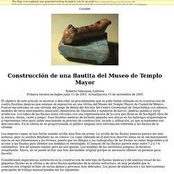 construcción de una flautita del museo del templo mayor