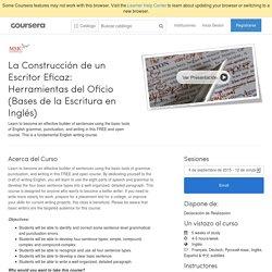La Construcción de un Escritor Eficaz: Herramientas del Oficio (Bases de la Escritura en Inglés) - Mt. San Jacinto College