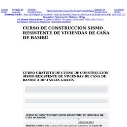 CURSO DE CONSTRUCCIÓN SISMO RESISTENTE DE VIVIENDAS DE CAÑA DE BAMBÚ