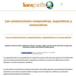 Las construcciones comparativas, superlativas y consecutivas