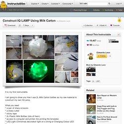 Construct IQ LAMP Using Milk Carton