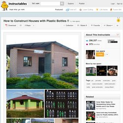 How to Construct Houses with Plastic Bottles !!