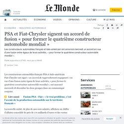 PSA et Fiat-Chrysler signent un accord de fusion «pour former le quatrième constructeur automobile mondial»