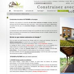 Constructeur maison autonome en énergie Auvergne 63