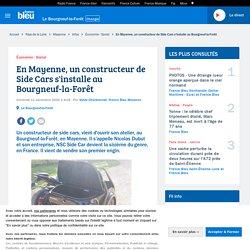 En Mayenne, un constructeur de Side Cars s'installe au Bourgneuf-la-Forêt