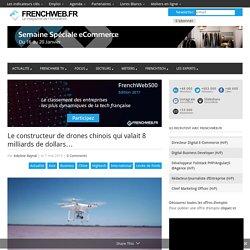 Le constructeur de drones chinois qui valait 8 milliards de dollars…