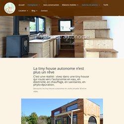 Constructeur de tiny houses autonomes et écologiques