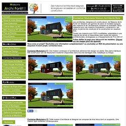 Maison Container Modulaire ossature bois d architecte constructeur plan et construction conteneur