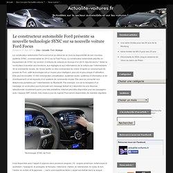 Constructeur automobile Ford : sa nouvelle technologie SYNC