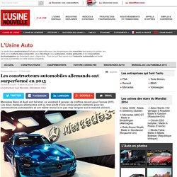 Les constructeurs automobiles allemands ont surperformé en 2015 - L'Usine Auto