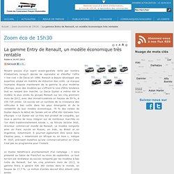 La gamme Entry de Renault, un modèle économique très rentable