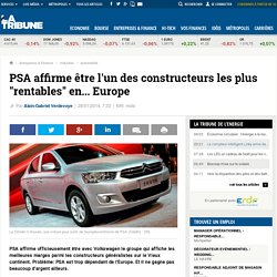 """PSA affirme être l'un des constructeurs les plus """"rentables"""" en... Europe"""