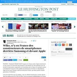 Wiko, n°2 en France des constructeurs de smartphones derrière Samsung et devant Apple