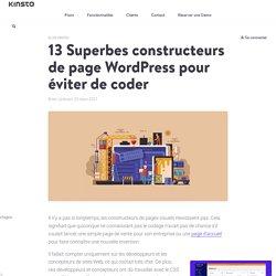 13 Superbes constructeurs de page WordPress pour éviter de coder