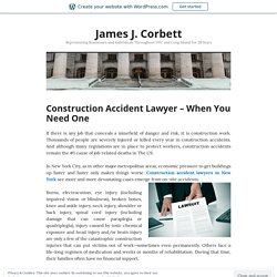 Construction Accident Lawyer – When You Need One – James J. Corbett