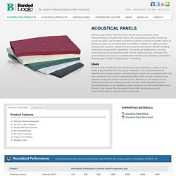 Bonded Logic - Construction Products - Acoustical Panels
