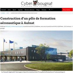 Construction d'un pôle de formation aéronautique à Aulnat - Cyberbougnat - Clermont-Ferrand
