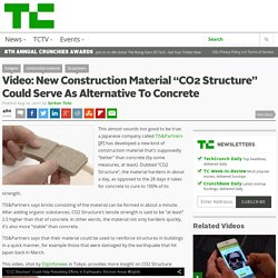 "Video: New Construction Material ""CO2 Structure"" Could Serve As Alternative To Concrete"