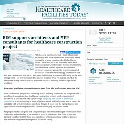 BIM supports architects and MEP consultants for healthcare construction project
