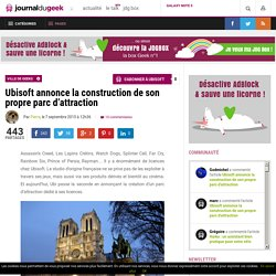 Ubisoft annonce la construction de son propre parc d'attraction