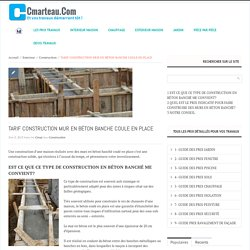 TARIF CONSTRUCTION MUR EN BÉTON BANCHE COULE EN PLACE-Cmarteau.com