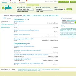 Trabajo Becario Construction Barcelona, Ofertas de empleo Becario Construction Barcelona, Trabajar Becario Construction Barcelona