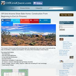 Off Grid Arizona Straw Bale Home: Construction From Beginning to End (In Pictures)