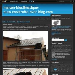 Poêle de masse OK... Début Frein vapeur - Auto-construction bioclimatique d'une maison bois en Eure-et-Loir