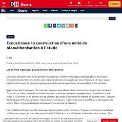 Écaussinnes: la construction d'une unité de biométhanisation à l'étude - DH Les Sports+
