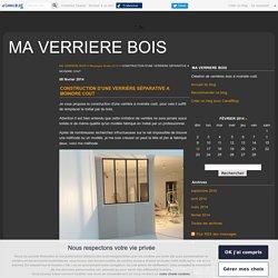 CONSTRUCTION D'UNE VERRIÈRE SÉPARATIVE A MOINDRE COUT - SERVICE BRICOLAGE