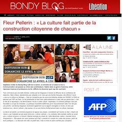 Fleur Pellerin: «La culture fait partie de la construction citoyenne de chacun»